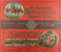 Az ezeréves Magyarország és a Milléniumi Kiállítás.